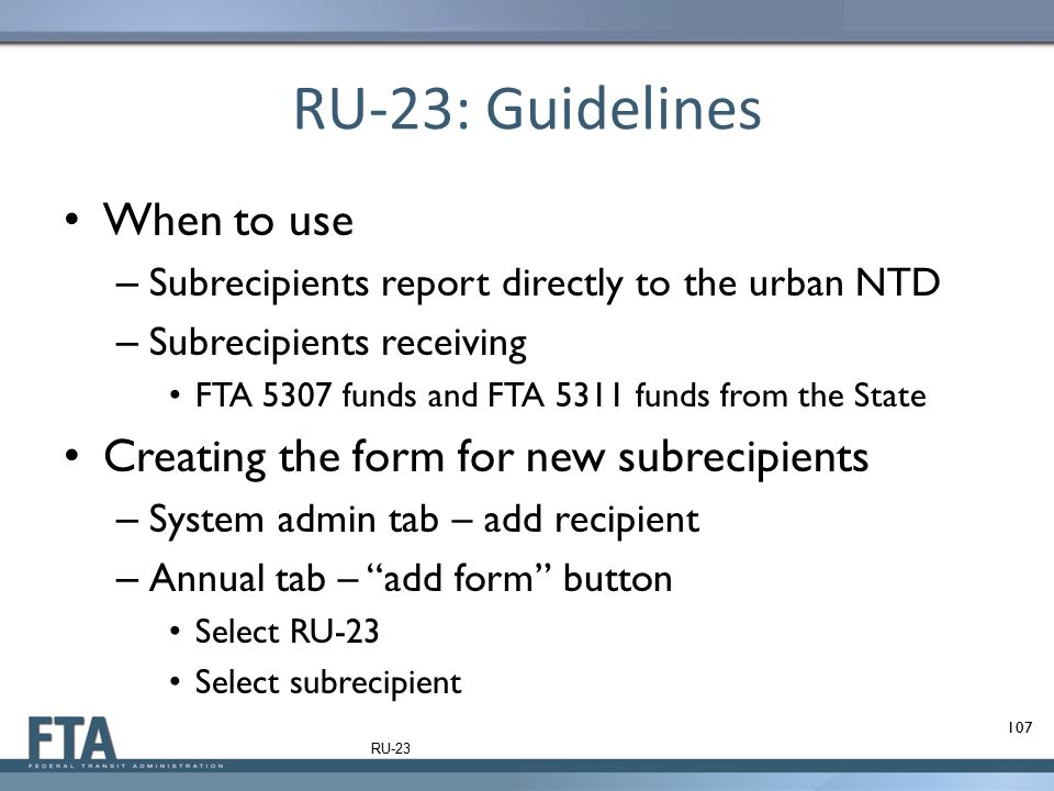 RU-23: Guidelines When to use Creating the form for new subrecipients