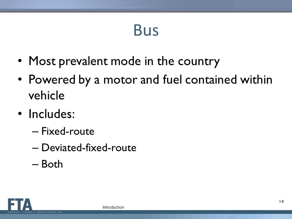 Bus Most prevalent mode in the country
