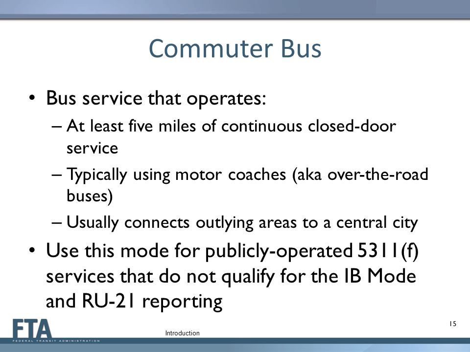 Commuter Bus Bus service that operates: