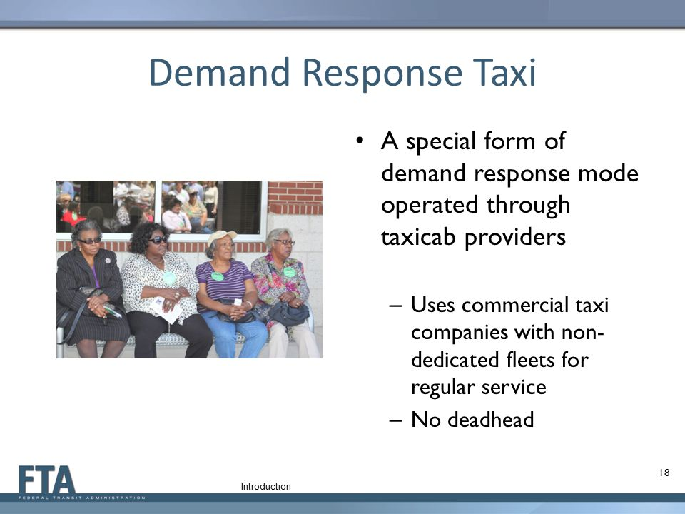 Demand Response Taxi A special form of demand response mode operated through taxicab providers.
