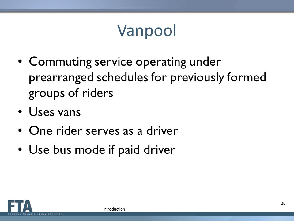 Vanpool Commuting service operating under prearranged schedules for previously formed groups of riders.