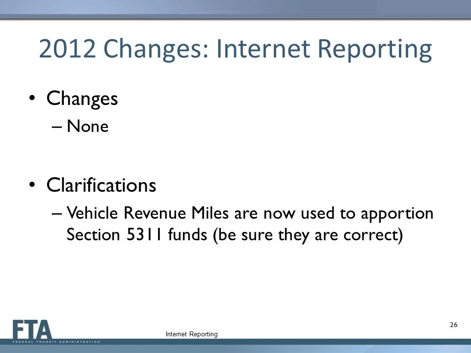 2012 Changes: Internet Reporting