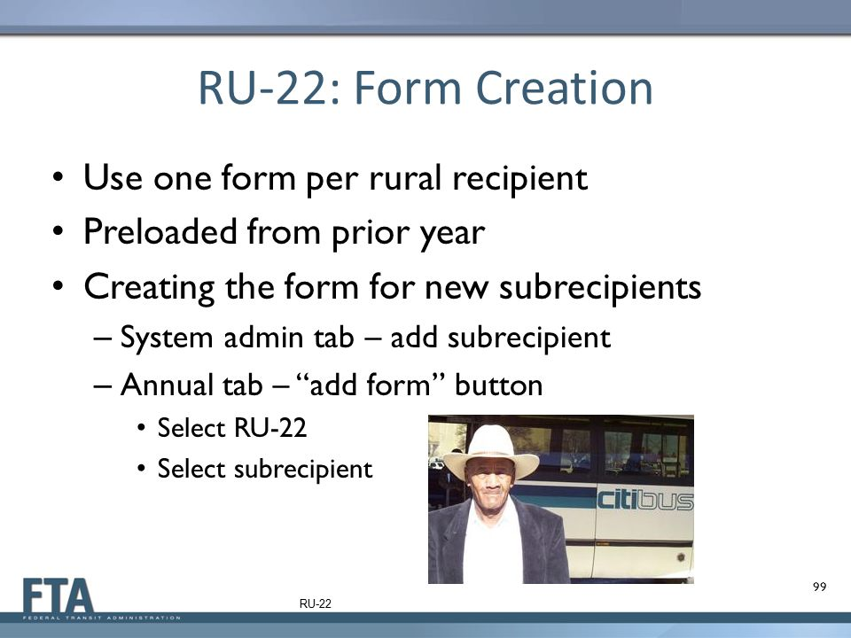 RU-22: Form Creation Use one form per rural recipient