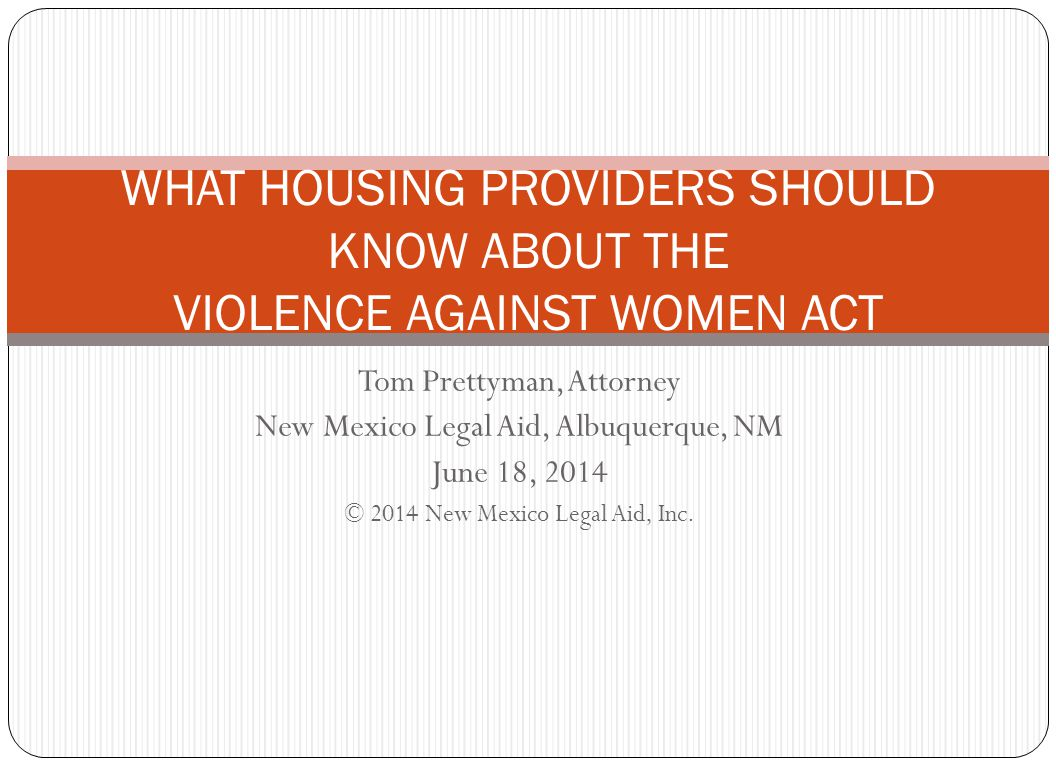 WHAT HOUSING PROVIDERS SHOULD KNOW ABOUT THE VIOLENCE AGAINST WOMEN ACT