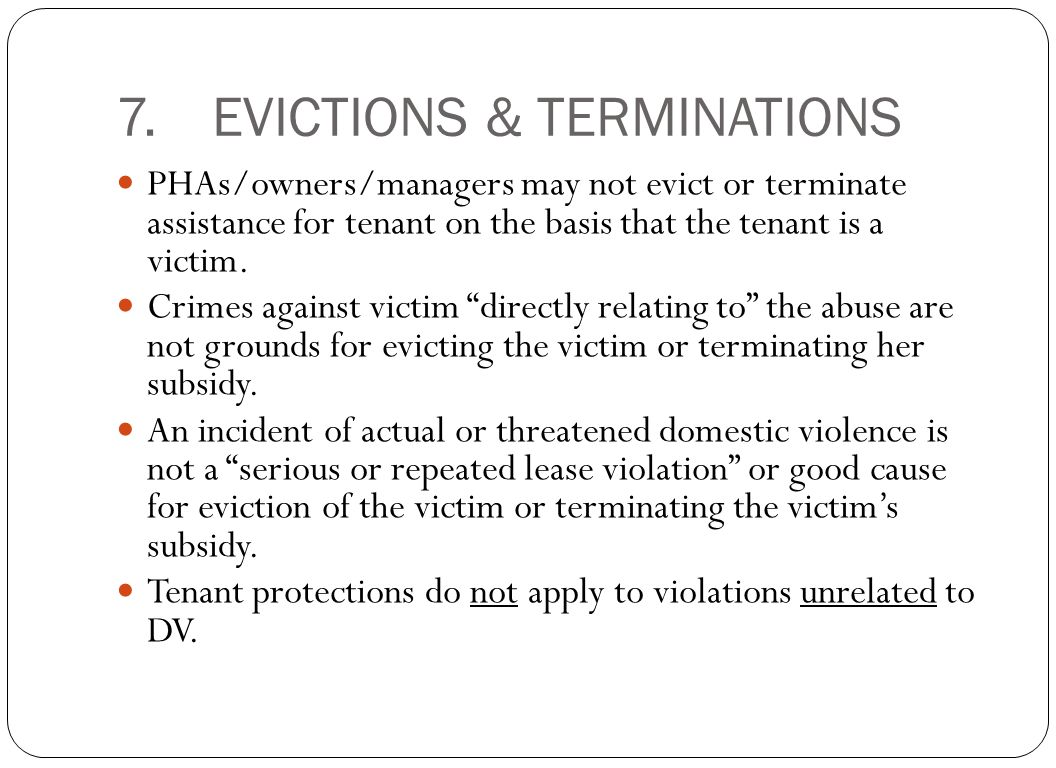 7. EVICTIONS & TERMINATIONS