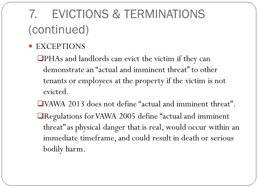 7. EVICTIONS & TERMINATIONS (continued)
