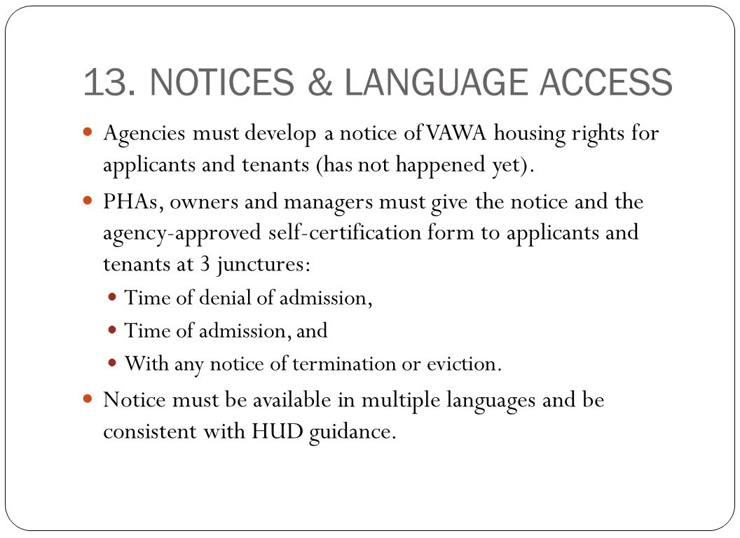 13. NOTICES & LANGUAGE ACCESS