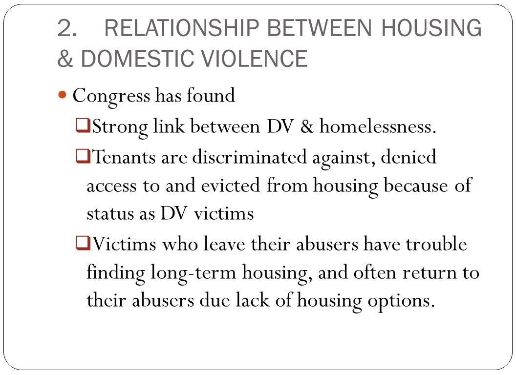 2. RELATIONSHIP BETWEEN HOUSING & DOMESTIC VIOLENCE