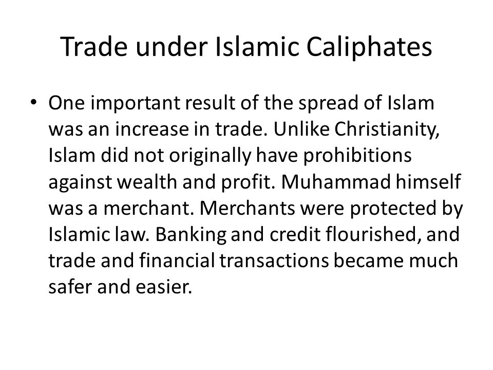 Trade under Islamic Caliphates