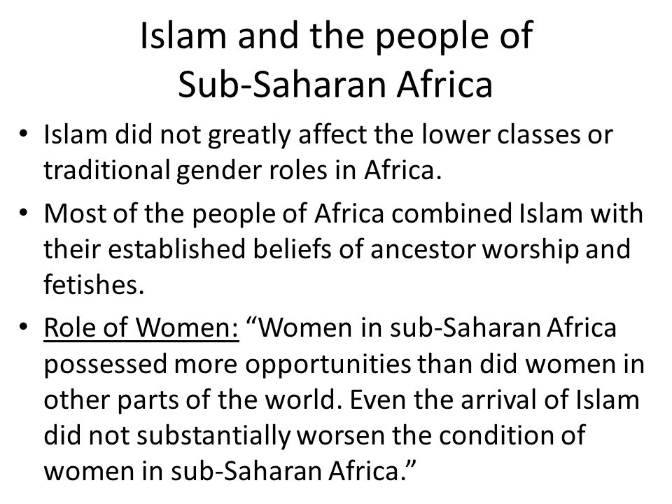 Islam and the people of Sub-Saharan Africa