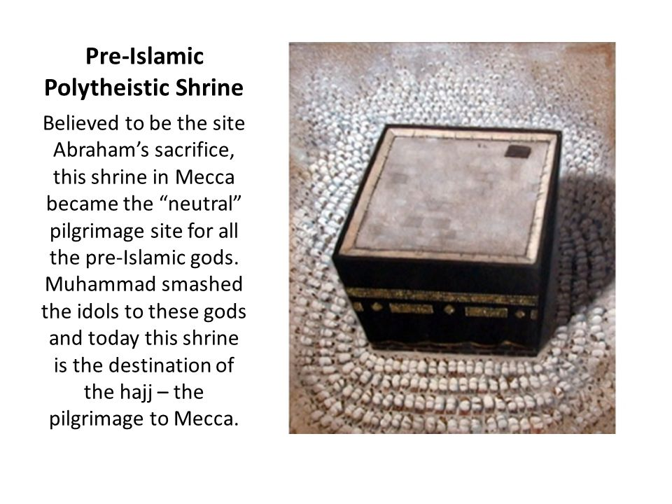 Pre-Islamic Polytheistic Shrine