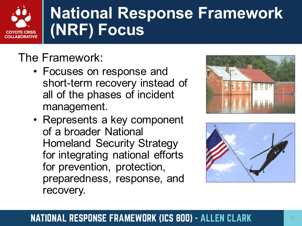 National Response Framework (NRF) Focus