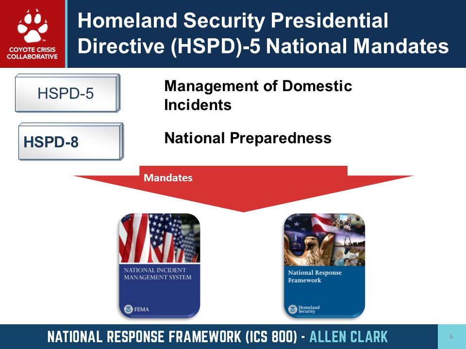Homeland Security Presidential Directive (HSPD)-5 National Mandates