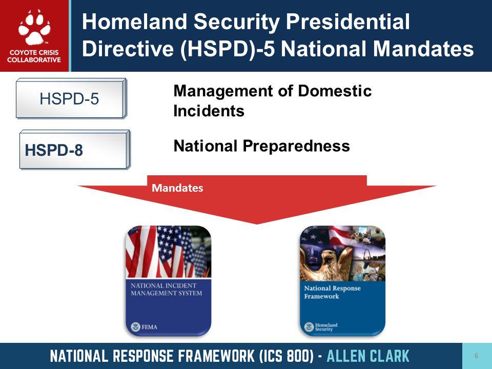 Homeland Security Presidential Directive (HSPD)-5 National Mandates