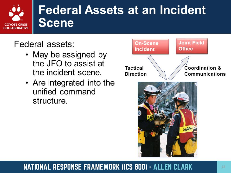 Federal Assets at an Incident Scene