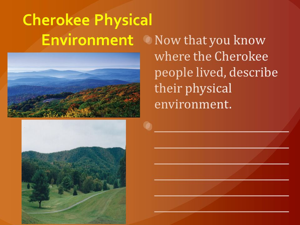 Cherokee Physical Environment