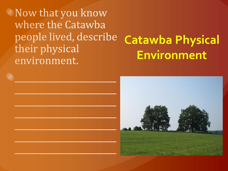 Catawba Physical Environment