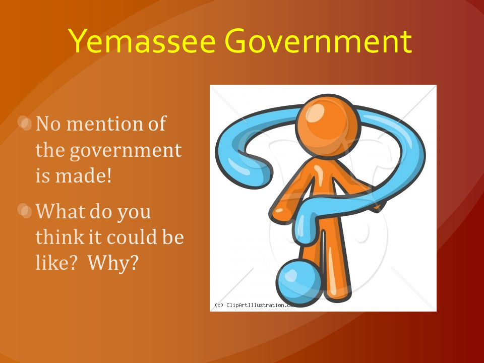 Yemassee Government No mention of the government is made!