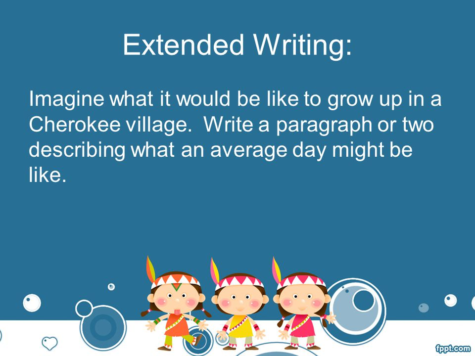 Extended Writing: