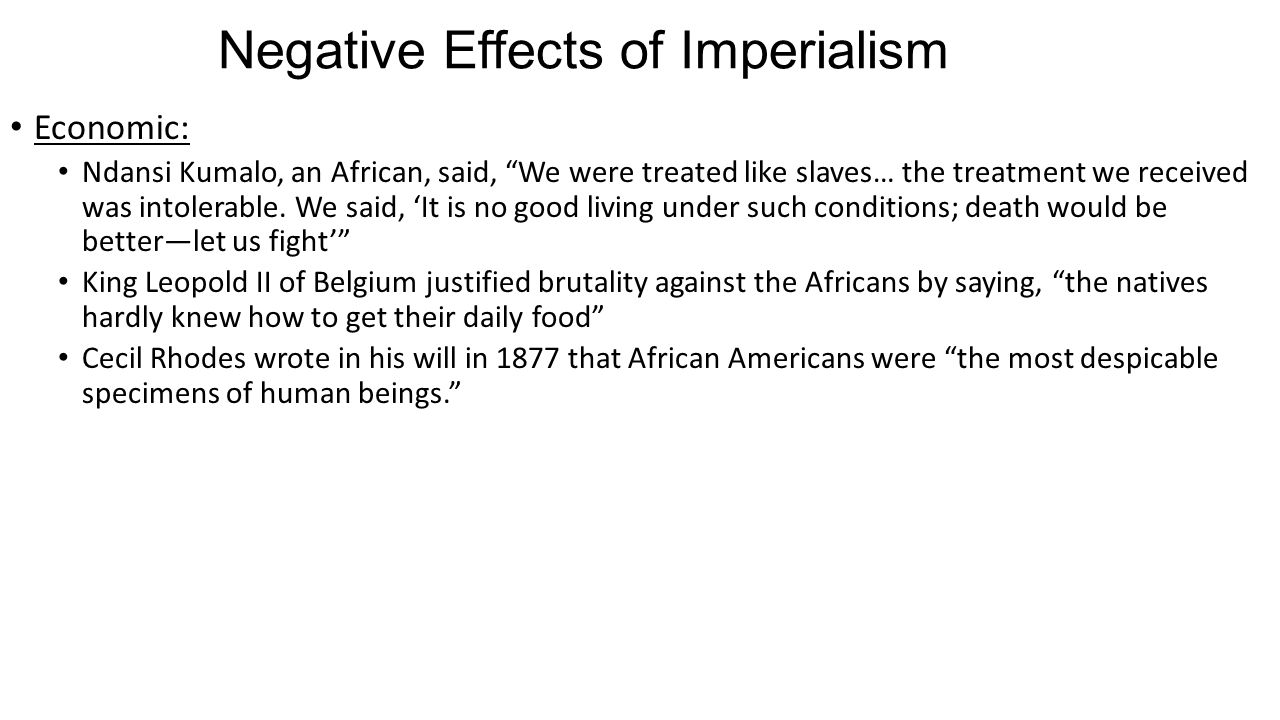 what was the impact of imperialism What impact did conquering and exploiting weaker nations have on europe competition and rivalry another major effect of imperialism was increased competition among european nations.