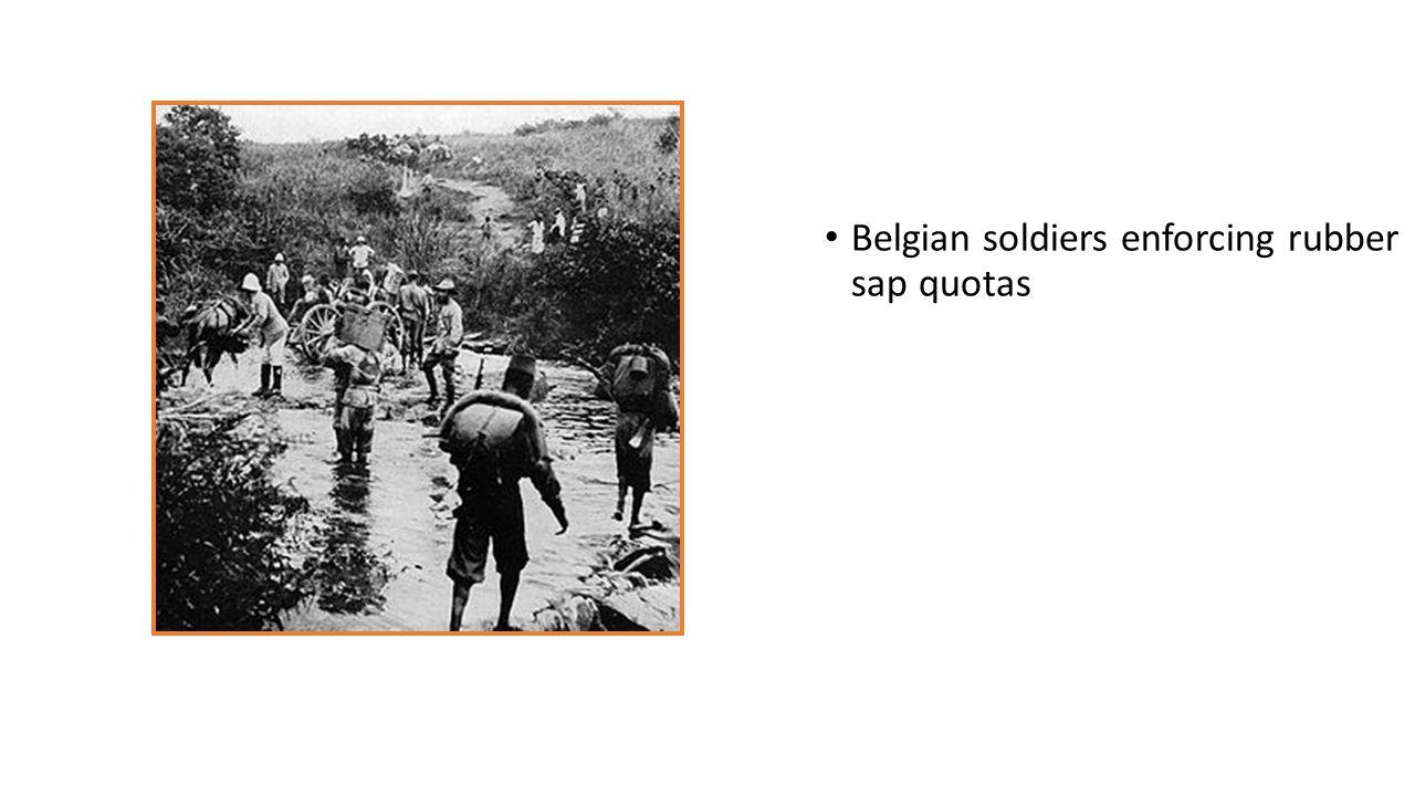 Belgian soldiers enforcing rubber sap quotas