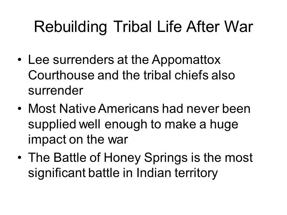 Rebuilding Tribal Life After War