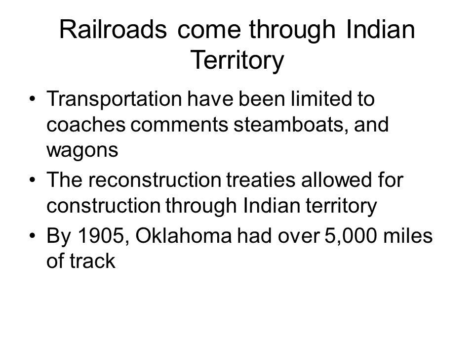 Railroads come through Indian Territory