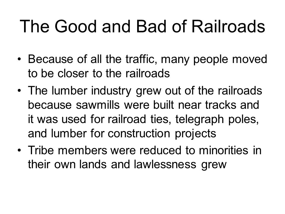 The Good and Bad of Railroads