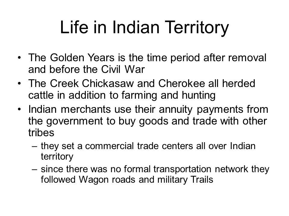 Life in Indian Territory