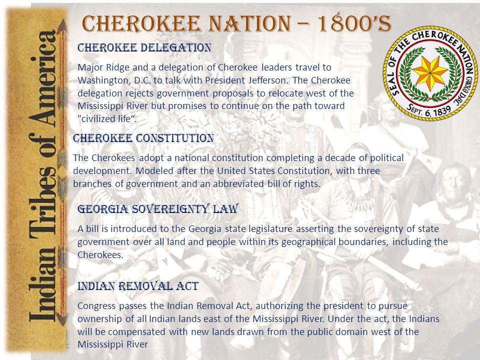 Cherokee Nation – 1800's Cherokee Delegation Cherokee Constitution