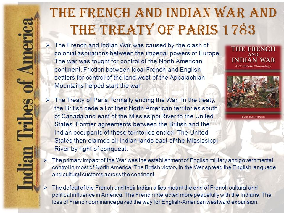 The French and Indian War and the Treaty of Paris 1783