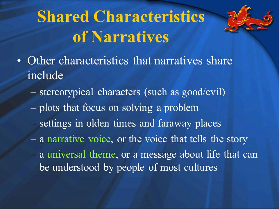 Shared Characteristics of Narratives