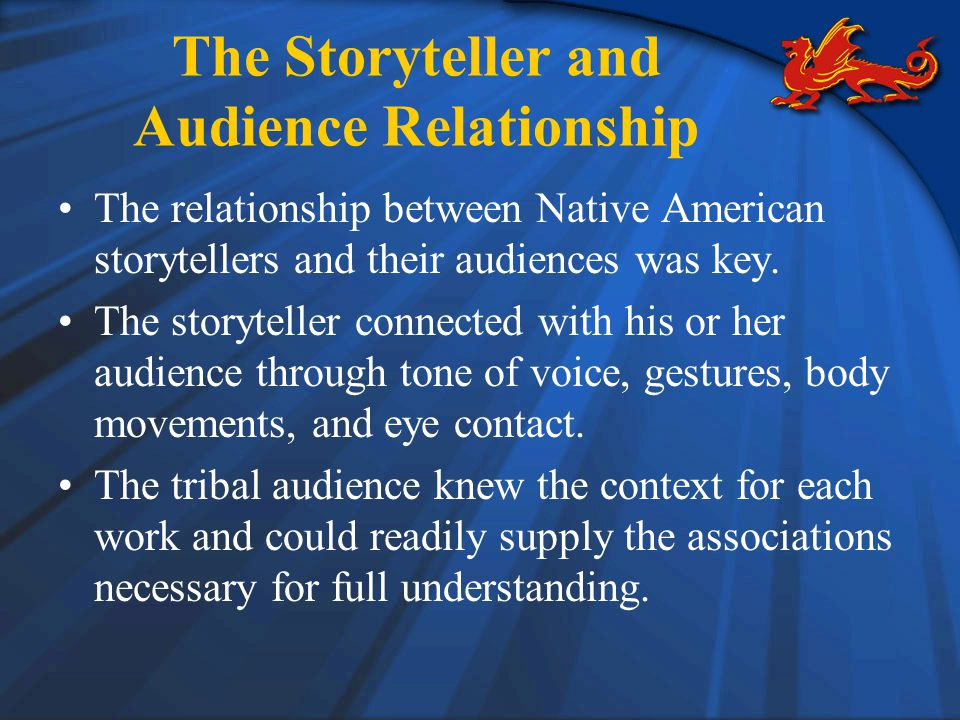 The Storyteller and Audience Relationship