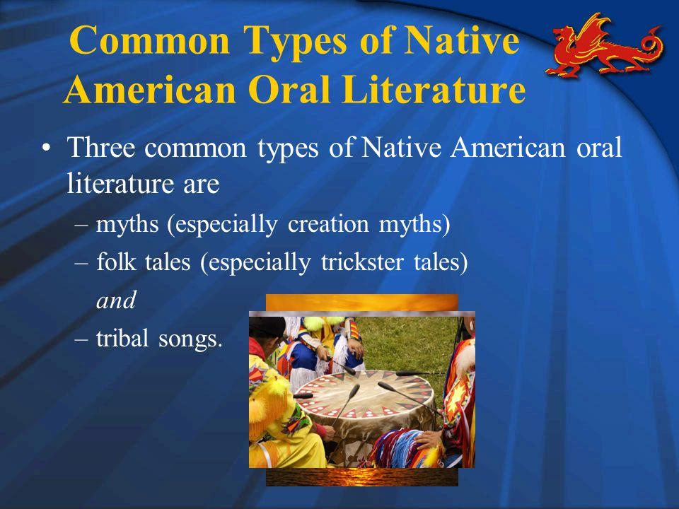 Common Types of Native American Oral Literature
