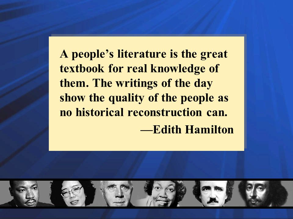A people's literature is the great textbook for real knowledge of them