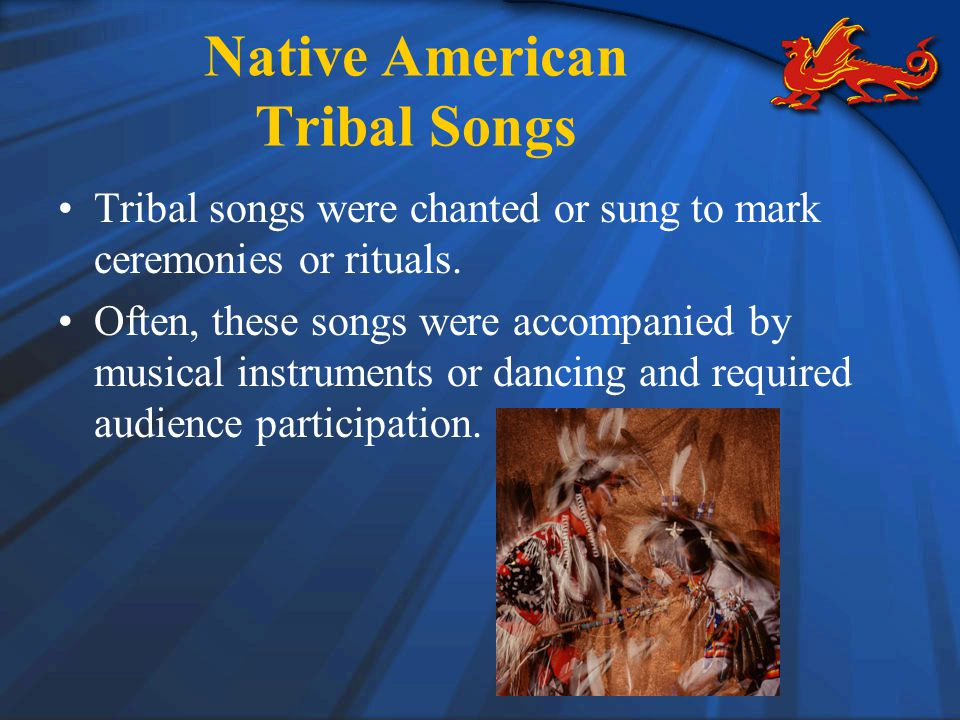 Native American Tribal Songs