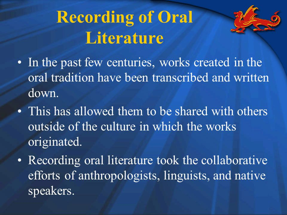 Recording of Oral Literature