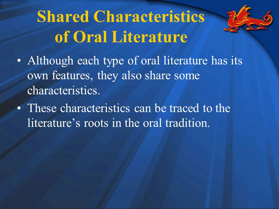 Shared Characteristics of Oral Literature
