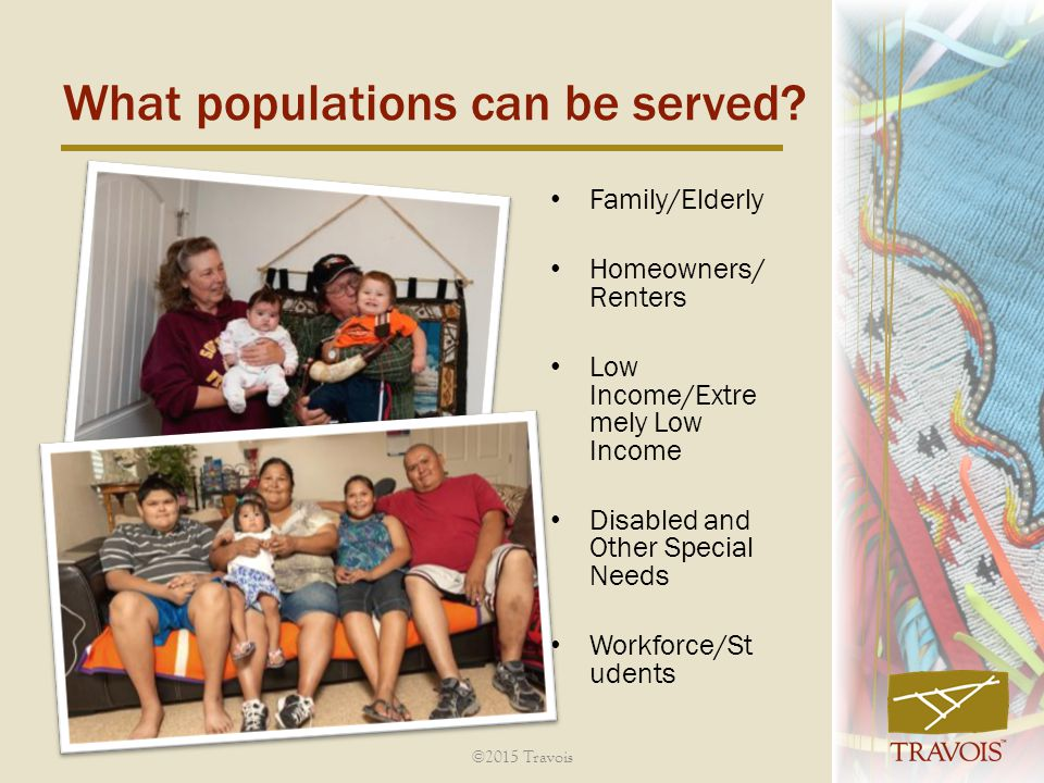 What populations can be served
