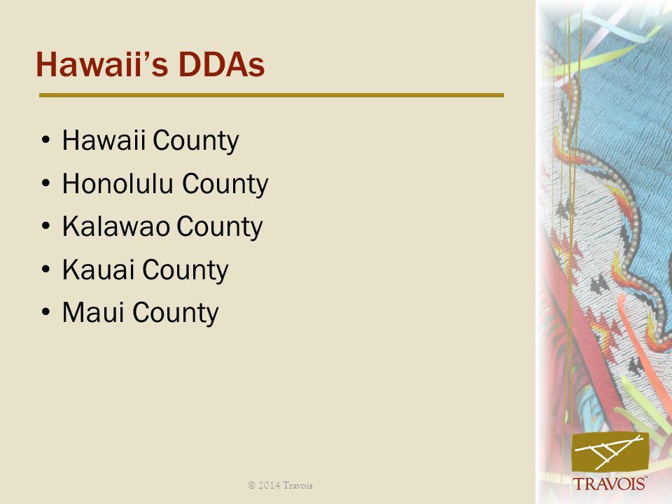 Hawaii's DDAs Hawaii County Honolulu County Kalawao County