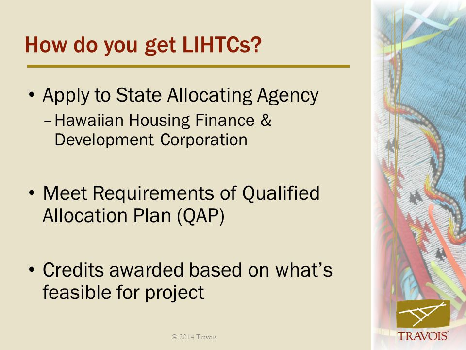 How do you get LIHTCs Apply to State Allocating Agency