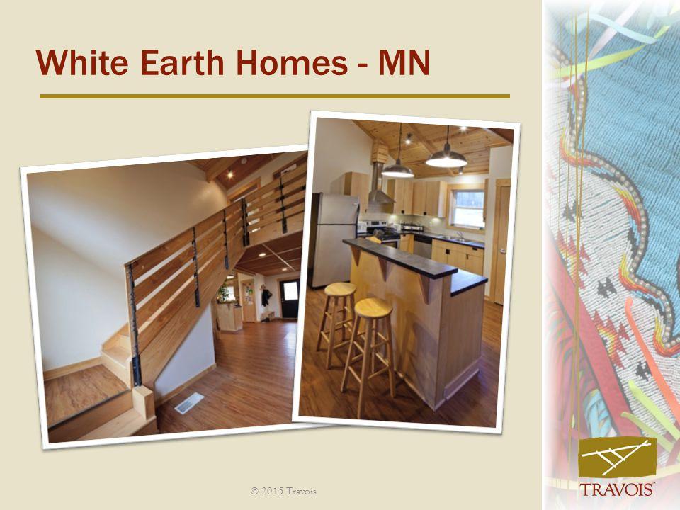 White Earth Homes - MN © 2015 Travois