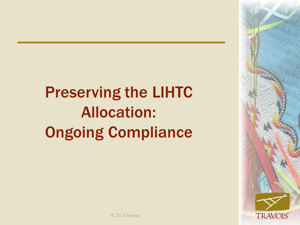 Preserving the LIHTC Allocation: Ongoing Compliance