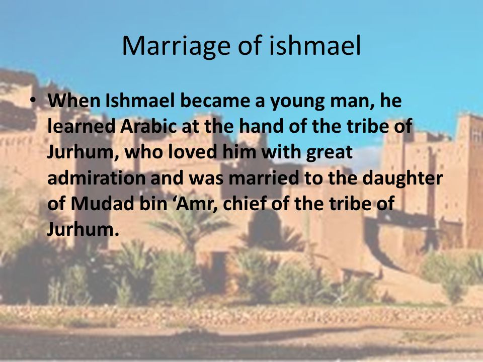 Marriage of ishmael