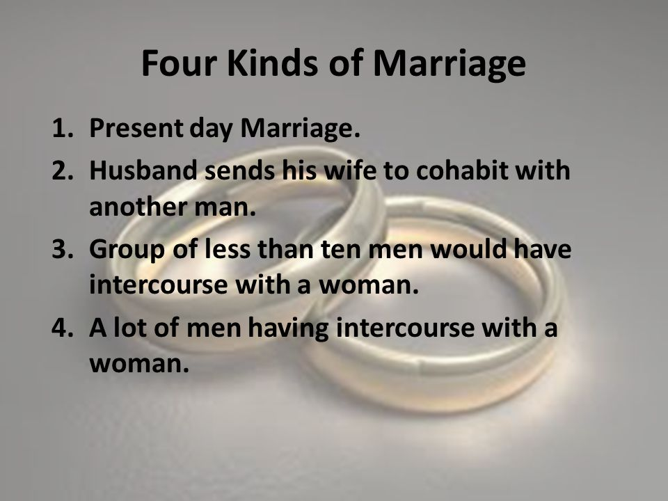 Four Kinds of Marriage Present day Marriage.