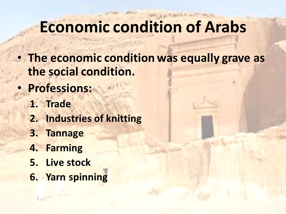 Economic condition of Arabs