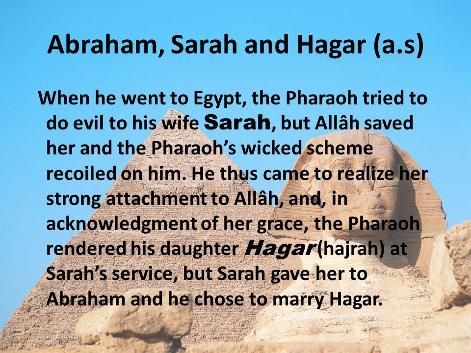 Abraham, Sarah and Hagar (a.s)