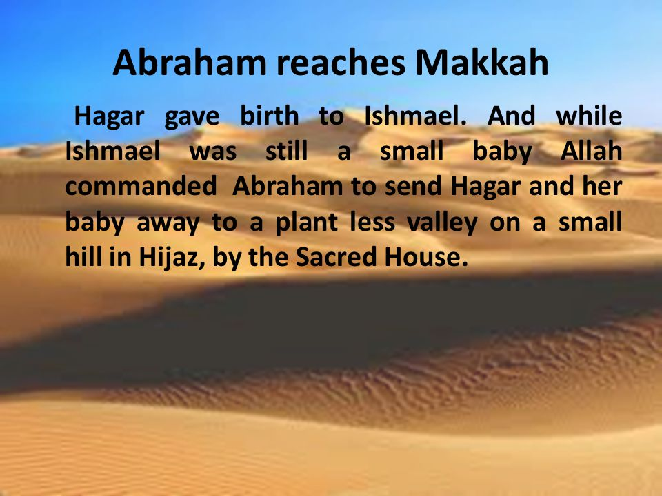 Abraham reaches Makkah