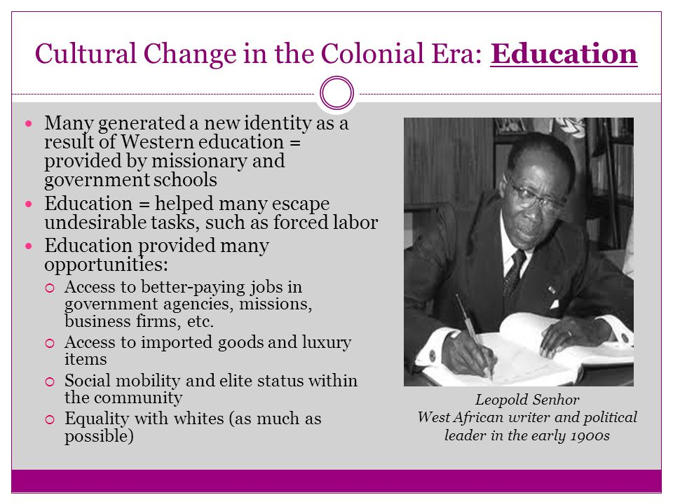 Cultural Change in the Colonial Era: Education