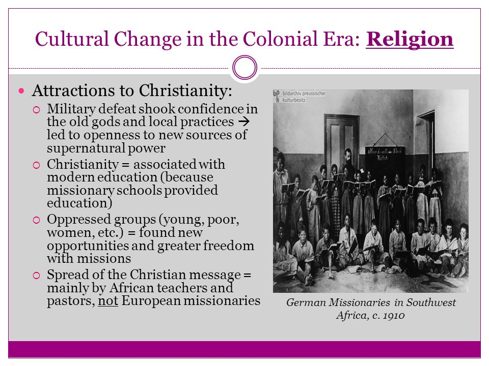 Cultural Change in the Colonial Era: Religion